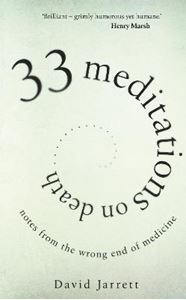Picture of 33 Meditations on Death: Notes from the Wrong End of Medicine