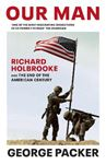 Picture of Our Man: Richard Holbrooke and the End of the American Century
