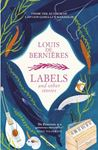 Picture of Labels and Other Stories