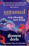 Picture of Untamed: Stop pleasing, start living