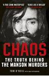 Picture of Chaos: Charles Manson, the CIA and the Secret History of the Sixties