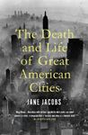 Picture of Death and Life of Great American Cities