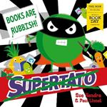 Picture of Supertato: Books Are Rubbish!: World Book Day 2020