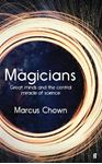 Picture of Magicians: Great Minds and the Central Miracle of Science