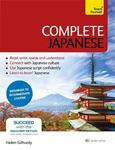 Picture of Complete Japanese Beginner to Intermediate Book and Audio Course: Learn to read, write, speak and understand a new language with Teach Yourself