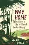 Picture of Way Home: Tales from a life without technology