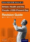 Picture of Oxford AQA GCSE History: Britain: Health and the People c1000-Present Day Revision Guide (9-1)