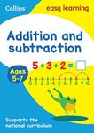 Picture of Addition and Subtraction Ages 5-7: New Edition (Collins Easy Learning KS1)