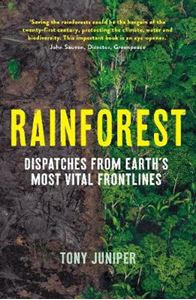 Picture of Rainforest: Dispatches from Earth's Most Vital Frontlines