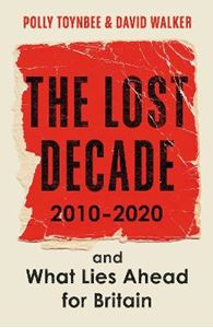 Picture of Lost Decade: 2010-2020, and What Lies Ahead for Britain
