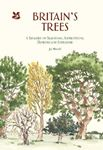 Picture of Britain's Trees: A Treasury of Traditions, Superstitions, Remedies and Literature