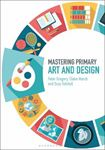 Picture of Mastering Primary Art and Design