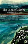 Picture of Land of Maybe: A Faroe Islands Year