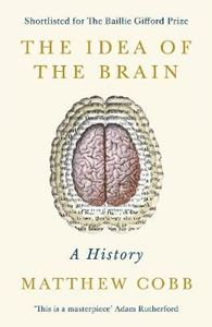 Picture of Idea of the Brain: A History