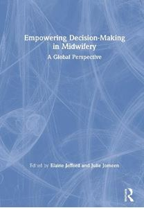 Picture of Empowering Decision-Making in Midwifery: A Global Perspective