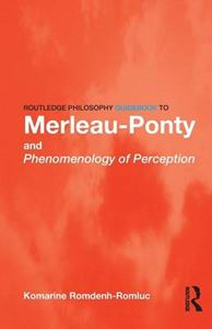 Picture of Routledge Philosophy GuideBook to Merleau-Ponty and Phenomenology of Perception