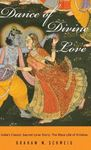 Picture of Dance of Divine Love: India's Classic Sacred Love Story: The Rasa Lila of Krishna