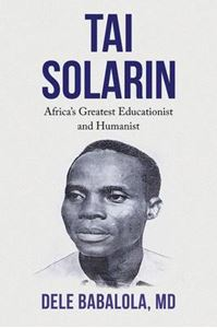 Picture of Tai Solarin: Africa's Greatest Educationist and Humanist