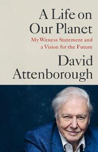 Picture of Life on Our Planet: My Witness Statement and Vision for the Future