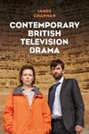 Picture of Contemporary British Television Drama