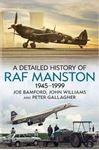 Picture of A Detailed History of RAF Manston 1945-1999