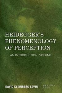 Picture of Heidegger's Phenomenology of Perception: An Introduction