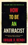 Picture of How to be an AntiRacist
