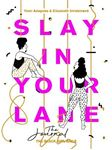 Picture of Slay In Your Lane: The Journal