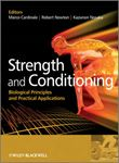 Picture of Strength and Conditioning: Biological Principles and Practical Applications