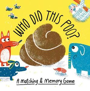 Picture of Who Did This Poo?: A Matching & Memory Game