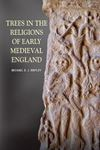 Picture of Trees in the Religions of Early Medieval England