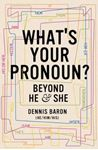 Picture of What's Your Pronoun?: Beyond He and She