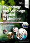 Picture of Psychology and Sociology Applied to Medicine: An Illustrated Colour Text 4ed