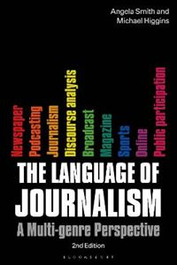 Picture of The Language of Journalism: A Multi-Genre Perspective