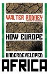Picture of How Europe Underdeveloped Africa