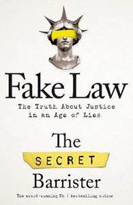 Picture of Fake Law: The Truth About Justice in an Age of Lies