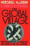 Picture of The Global Village: Transformations in World Life and Media in the 21st Century