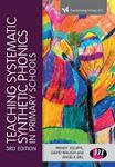 Picture of TEACHING SYSTEMATIC SYNTHETIC PHONICS IN PRIMARY SCHOOLS 3ED