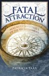 Picture of Fatal Attraction: Magnetic Mysteries of the Enlightenment