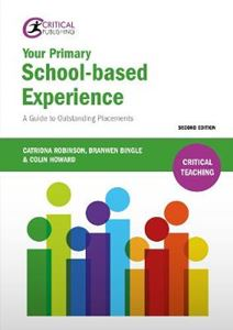 Picture of Your Primary School-Based experience: a guide to outstandingplacements 2ed