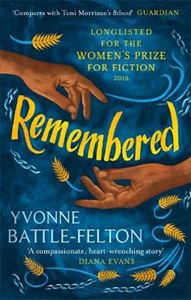 Picture of Remembered: Longlisted for the Women's Prize 2019