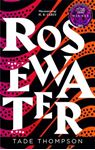 Picture of Rosewater: Book 1 of the Wormwood Trilogy, Winner of the Nommo Award for Best Novel