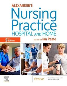 Picture of Alexander's Nursing Practice: Hospital and Home 5ed