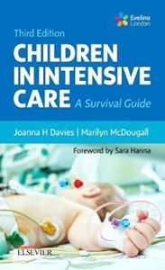 Picture of Children in Intensive Care: A Survival Guide