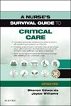 Picture of Nurse's Survival Guide to Critical Care - Updated Edition