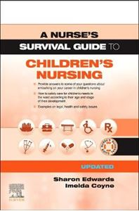 Picture of Nurse's Survival Guide to Children's Nursing - Updated Edition
