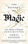 Picture of The History of Magic: From Alchemy to Witchcraft, from the Ice Age to the Present