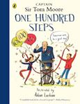 Picture of One Hundred Steps: The Story of Captain Sir Tom Moore