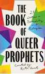 Picture of The Book of Queer Prophets: 24 Writers on Sexuality and Religion