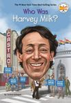 Picture of Who Was Harvey Milk?